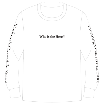 Who is the hero? ロングTシャツ(白)