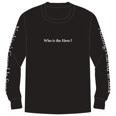 Who is the hero? ロングTシャツ(黒)