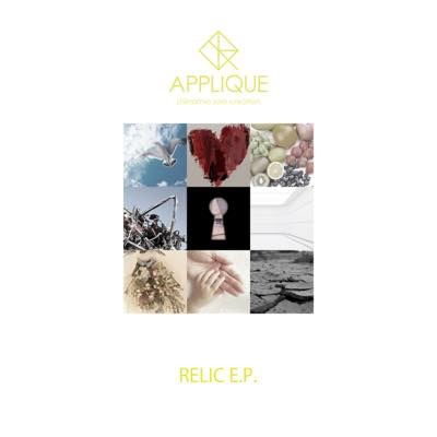 「RELIC E.P.」【APPLIQUE】